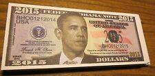 WHOLESALE LOT of 100 PRESIDENT BARACK OBAMA 2015 FAKE NOVELTY MONEY USA DOLLAR