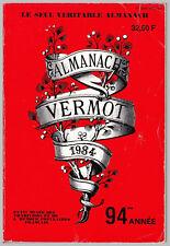 ALMANACH VERMOT 1984 BE CADEAU ANNIVERSAIRE