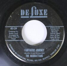 Soul 45 The Manhattans - Fantastic Journey / From  Atlanta To Goodbye On De Luxe