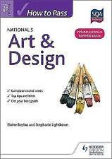 How to Pass National 5 Art & Design by Elaine Boylan, Stephanie Lightbown (Paperback, 2013)