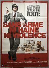 Affiche SANS ARME, NI HAINE, NI VIOLENCE Jean-Paul Rouve LELLOUCHE 120x160cm *