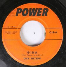 50'S & 60'S 45 Dick Stetson - Gina / What Kind Of Fool Am I On Power