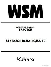 KUBOTA TRACTOR B1710 B2110 B2410 B2710 WORKSHOP MANUAL 2006 EDITION REPRINTED