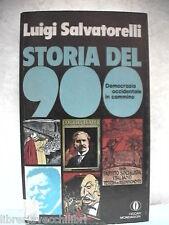 STORIA DEL NOVECENTO Democrazia occidentale in cammino Luigi Salvatorelli 900 di