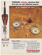 PUBLICITE ADVERTISING 044 1962 TORNADO véritable aspirateur balai