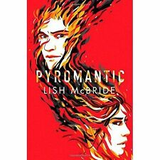 Pyromantic (Firebug) by McBride, Lish | Hardcover Book | 9780805098631 | NEW