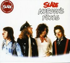 Nobody's Fools - Slade (2007, CD NUOVO)