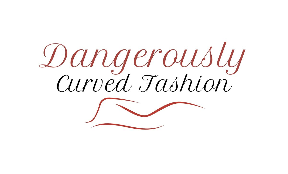 Dangerously Curved Fashion