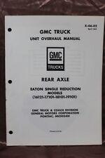 1967 GMC Truck Unit Overhaul Manual Rear Axle Eaton Single  X-4A-07 (291)