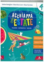 Acchiappa l'estate 4° A.Mondadori scuola education, libri scuola primaria