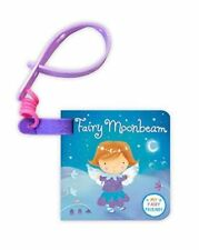 Fairy Moonbeam buggy Book - childrens board book fastens to pushchair/pram
