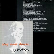 SERGE UTGÉ-ROYO  cinq cents hivers ...