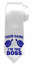 I'M THE BOSS PERSONALISED NECK TIE *ANY NAME/TEXT COLOUR * NAMED MANAGERS GIFT*