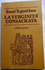 La Verginità consacrata Sant'Agostino Agostino Trapé Città Nuova