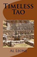 Timeless Tao by Al Leone (2014, Paperback)