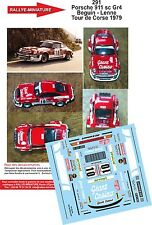DECALS 1/43 REF 291 PORSCHE 911 BEGUIN TOUR DE CORSE 1979 RALLYE RALLY WRC