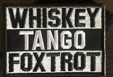 WHISKEY TANGO FOXTROT Tactical Morale Embroider Airsoft Biker Hk/Lp Patch White
