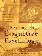 Readings in Cognitive Psychology : Applications, Connections, and Individual...