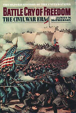 Battle Cry of Freedom: The Civil War Era (Oxford History of the United States) b