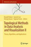 Topological Methods In Data Analysis And Visualization Ii: Theory, Algorithms...