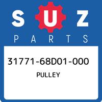 31771-68D01-000 Suzuki Pulley 3177168D01000, New Genuine OEM Part