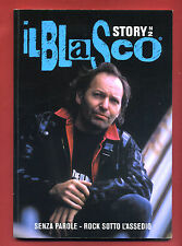 Il Blasco Story N° 2 - Senza Parole - Rock Sotto L'Assedio