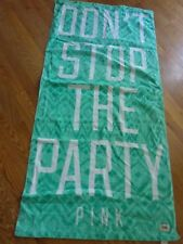 "VICTORIAS SECRET PINK ""DON'T STOP THE PARTY"" 28""X58"" BEACH BATH TOWEL ""PINK"" NWT"