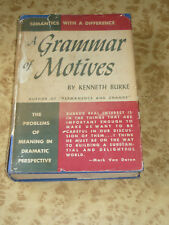 A Grammar of Motives by Kenneth Burke ~ 1953  Philosophy Expression Book