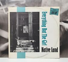 "EVERYTHING BUT THE GIRL - NATIVE LAND 12"" EP VG+/EX+ ITA 1984 WEA 24 9218-0"