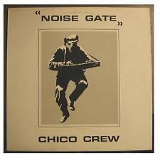 "CHICO CREW ""NOISE GATE"" - 12"" MAXI"