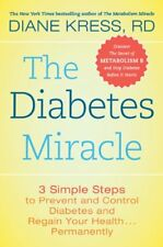 The Diabetes Miracle: 3 Simple Steps to Prevent an