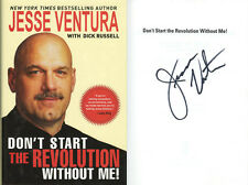 Jesse Ventura SIGNED AUTOGRAPHED Don't Start The Revolution Without Me HC 1st Ed