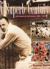 A SUPERB CENTURY: 100 Years of the Gabba 1895-1995 Wayne Smith h/c d/d vgc pics