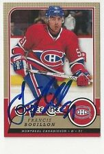 08/09 Francis Bouillon Montreal Canadiens Autographed Hockey Card