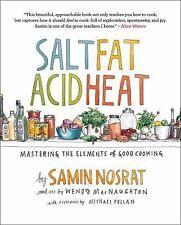 """SALT FAT ACID HEAT: Mastering the Elements of Good Cooking"" by Samin Nosrat"