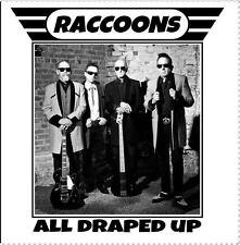 THE RACCOONS All Draped Up CD - Rockabilly NEW Teddyboy
