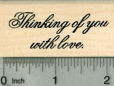 Thinking of you Rubber Stamp, Sentiment, with love E29824 WM