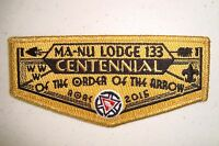 MA-NU LODGE 133 SCOUT PATCH GMY BRDR NOAC 2015 100TH ANN OA CENTENNIAL FLAP