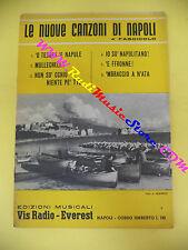 spartito LE NUOVE CANZONI DI NAPOLI 4 fascicolo 1960 VIS RADIO no cd lp mc dvd