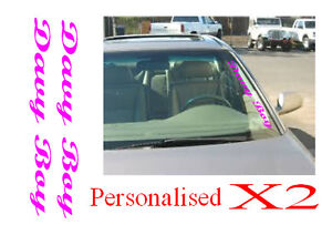 Car Front window screen  Names Vinyl Signs Decals  personalised x2 600mm x 50mm