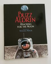 Autograph Signed Buzz Aldrin Astronaut Apollo 11 Reaching for the Moon Hardcover