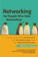 Networking for People Who Hate Networking: A Field Guide for Introverts