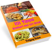 101 TIPPS - Kochen wie ein Profi EBOOK Kochtipps Hunderteins Profikoch E-Lizenz