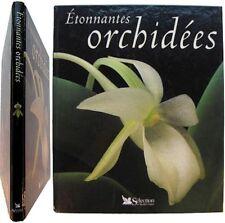 Étonnantes orchidées 2002 Thomas Sheehan botanique flore culture multiplication