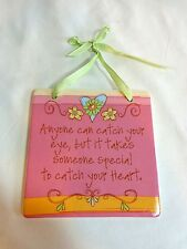 Inspirational Plaque Sign Pink SOMEONE SPECIAL CATCH YOUR HEART Ceramic Encore