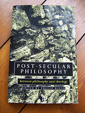 Post-secular Philosophy: Between Philosophy and Theology, ed. Phillip Blond (pb)