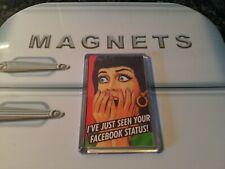 I've Just Seen Your Facebook Status Fridge Magnet. Funny Gift