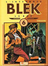 Integrale BLEK Le Roc Tome 6