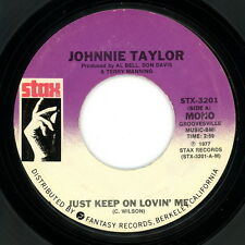 """JOHNNIE TAYLOR 45:  """"Just Keep On Lovin' Me / It Don't Pay...""""  1977 Stax  VG(+)"""