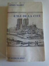L'ILE DE LA CITE par Jacques HILLAIRET / Paris